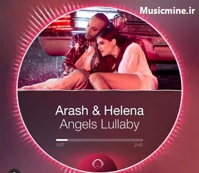 اهنگ Angels Lullaby ارش